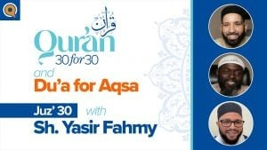 Juz' 30 with Sh. Yasir Fahmy  | Qur'an 30 for 30 Season 2