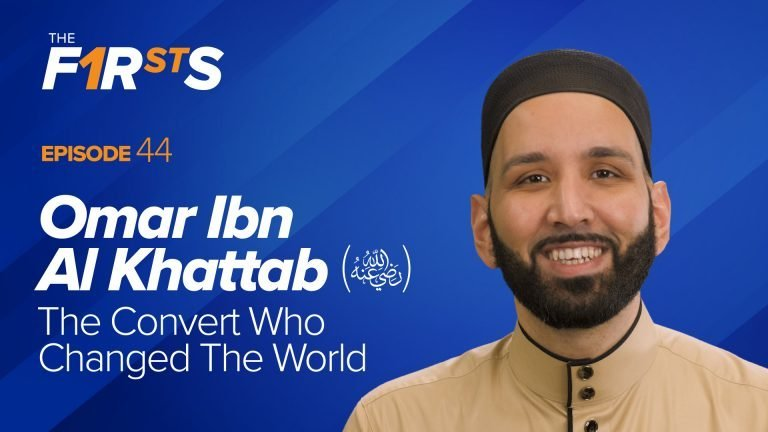 Omar Ibn Al Khattab (ra) - The Convert Who Changed The World | The Firsts