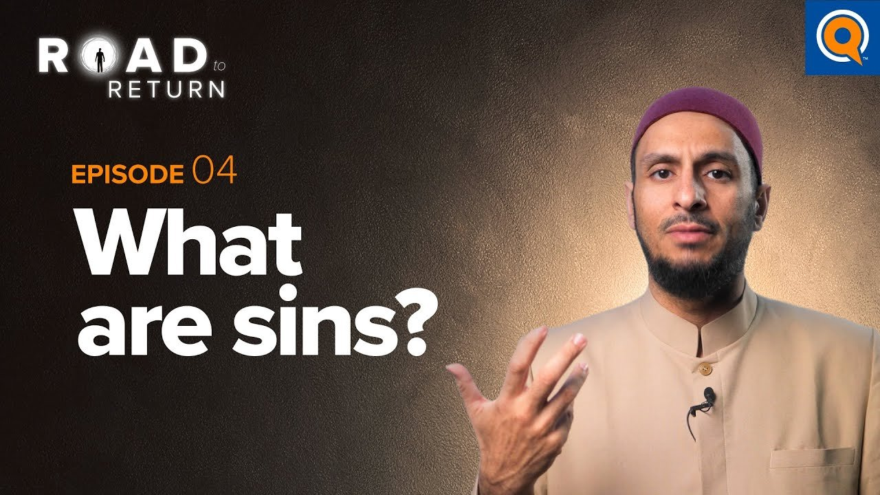 Ep. 4: What Are Sins?   Road to Return