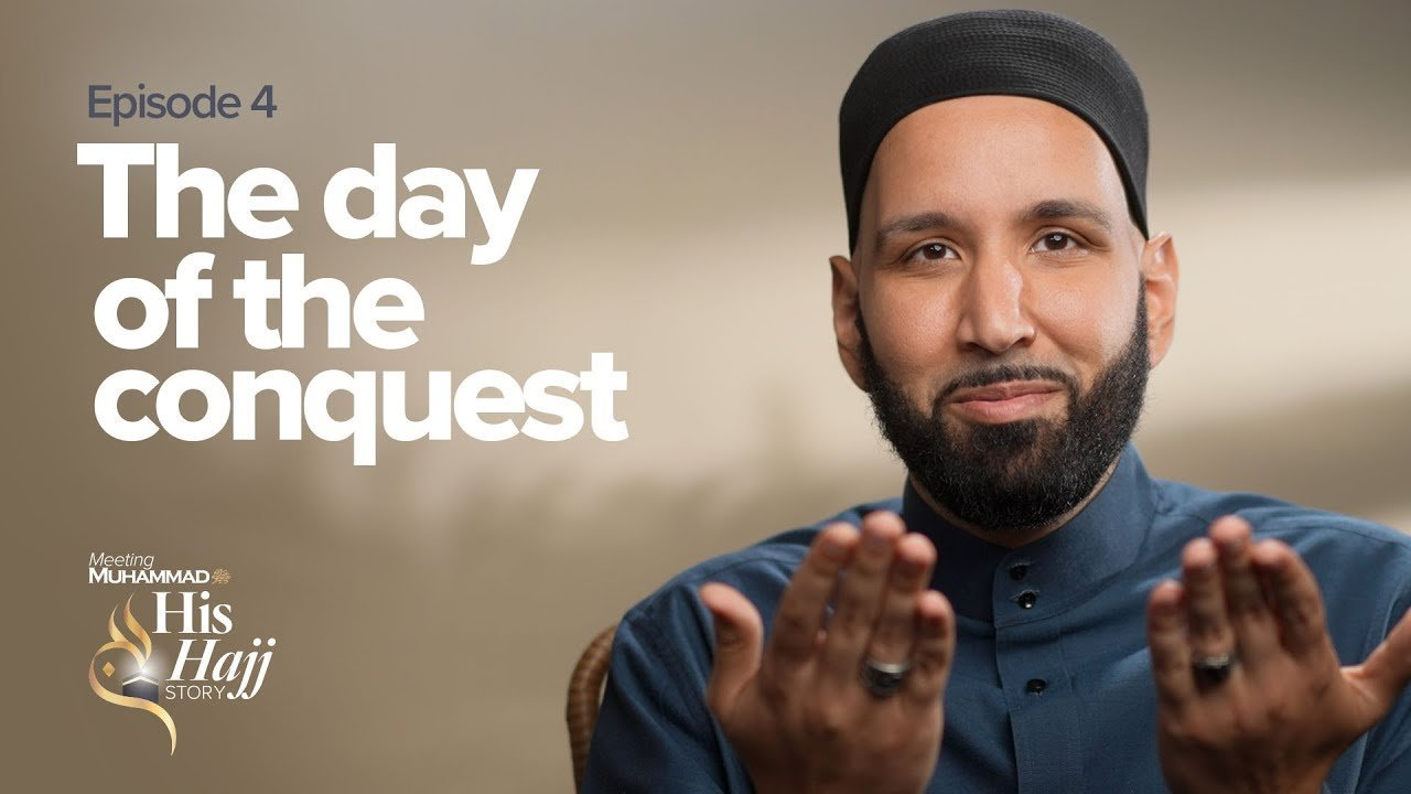 The Day Of The Conquest | His Hajj Story Ep. 4