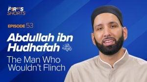 Abdullah ibn Hudhafah (ra): The Man Who Wouldn't Flinch | The Firsts Shorts