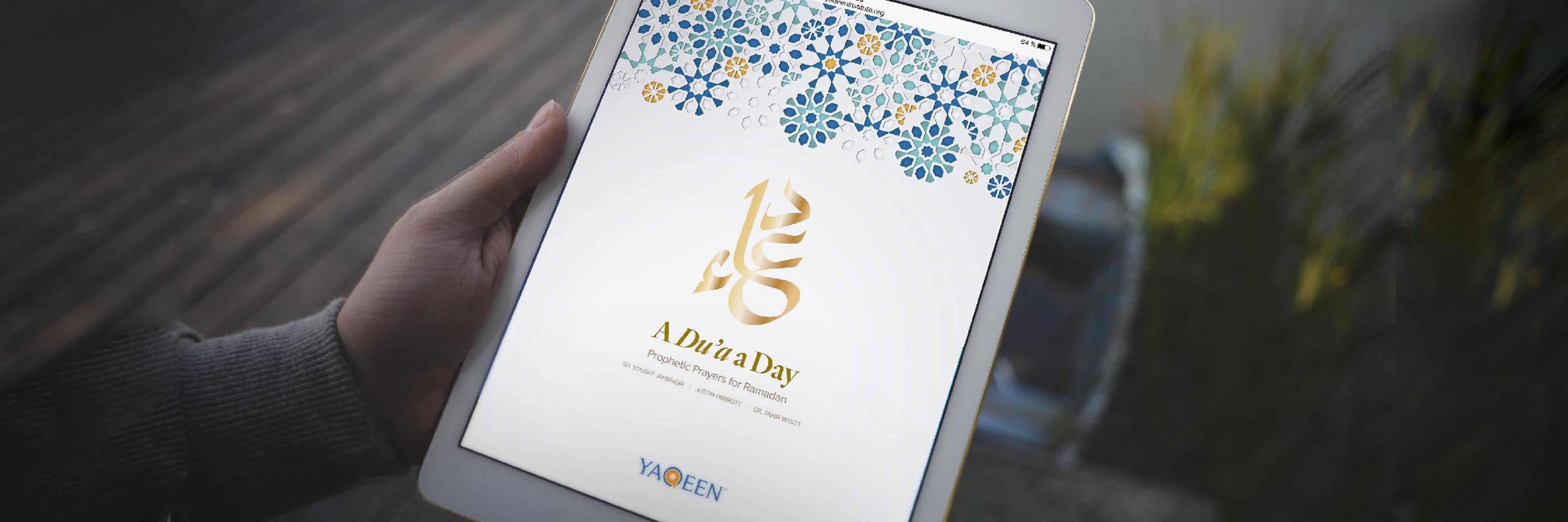 A Du'a a Day: Prophetic Prayers for Ramadan
