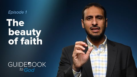The Beauty of Faith | Guidebook to God by Sh. Yahya Ibrahim